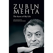 Amadeus Press Zubin Mehta (The Score of My Life) Amadeus Series Hardcover Written by Zubin Mehta