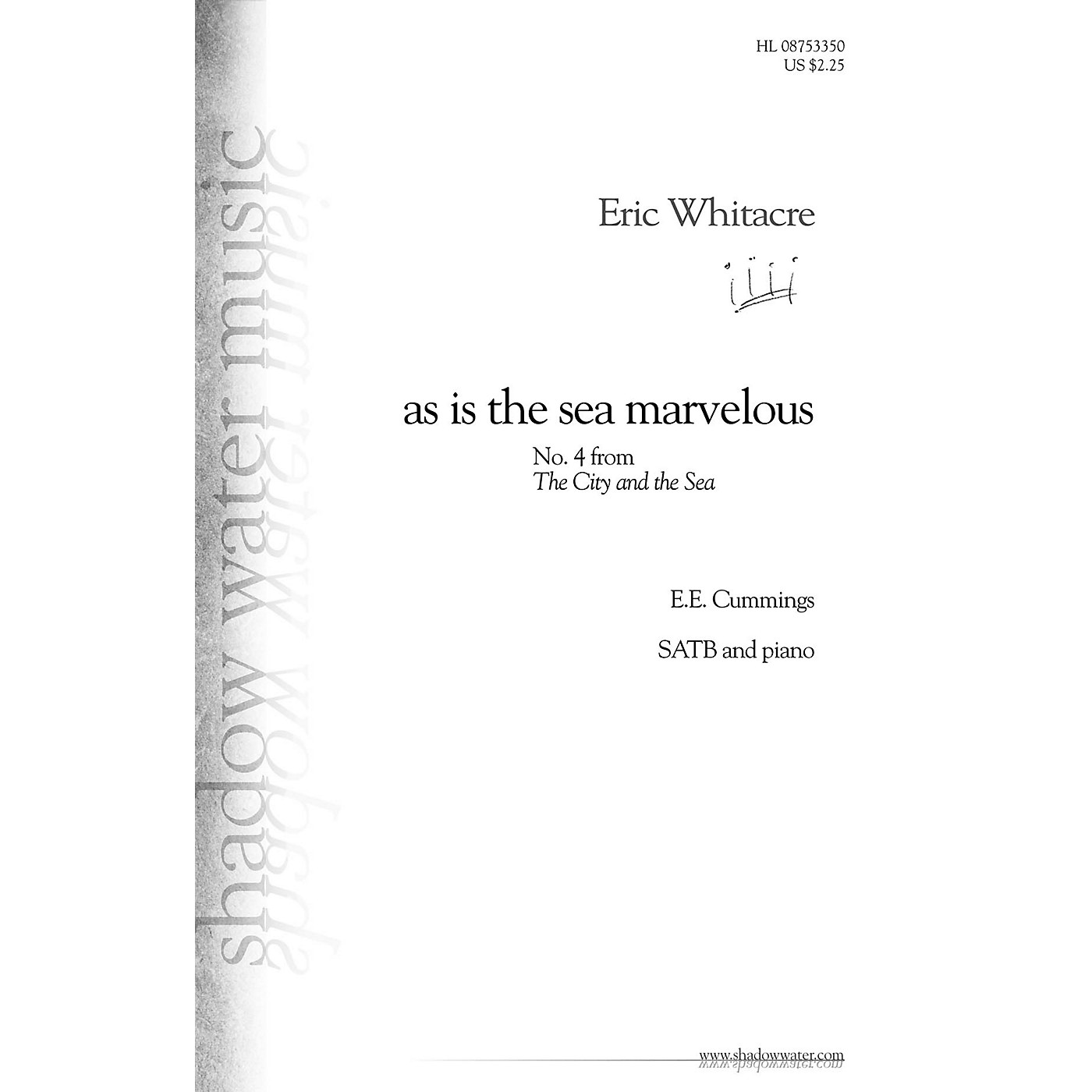 Shadow Water Music as is the sea marvelous (No. 4 from The City and the Sea) SATB composed by Eric Whitacre thumbnail