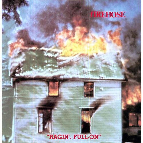 Alliance fIREHOSE - Ragin' Full on thumbnail