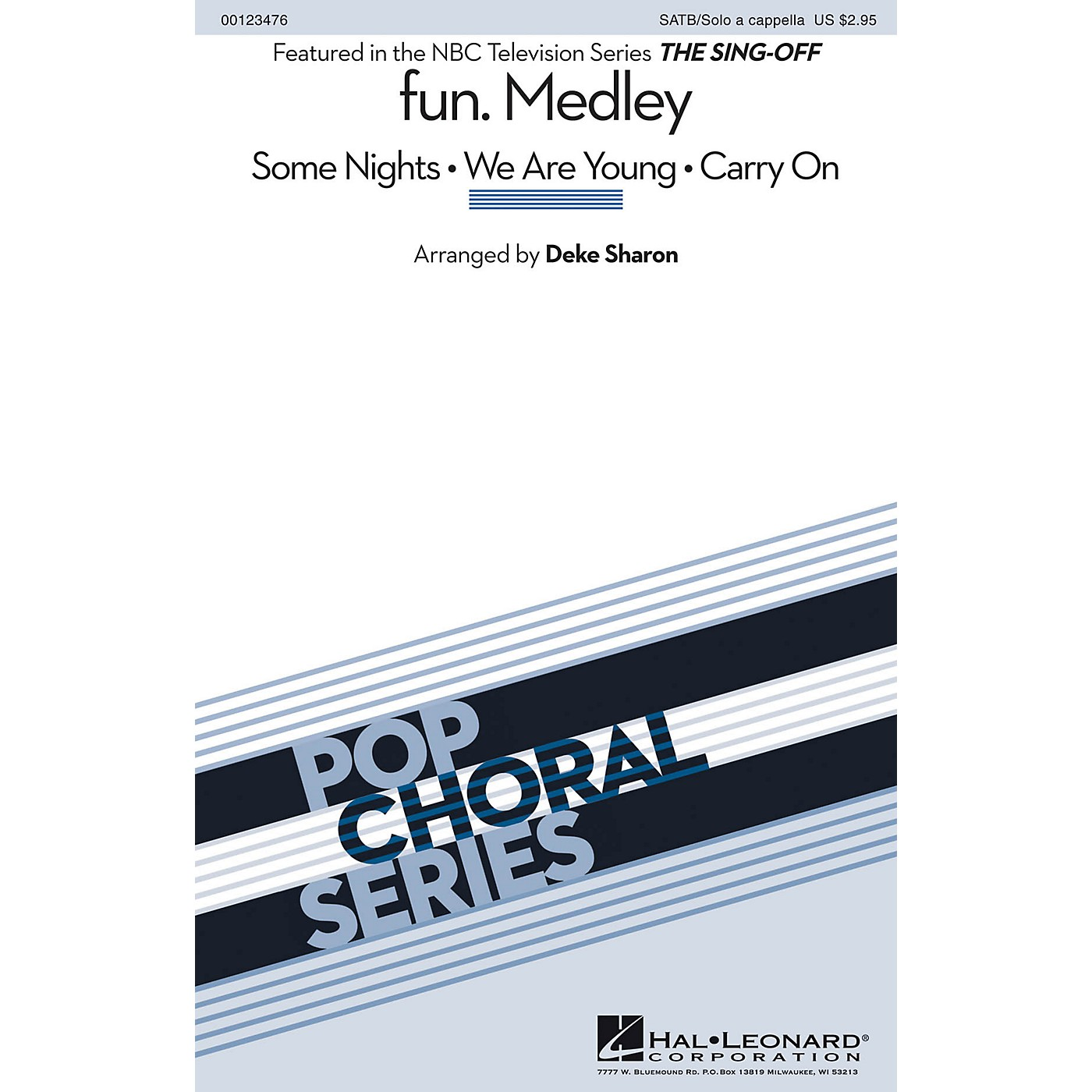 Hal Leonard fun. (Medley from The Sing-Off) SATB and Solo A Cappella by fun. arranged by Deke Sharon thumbnail