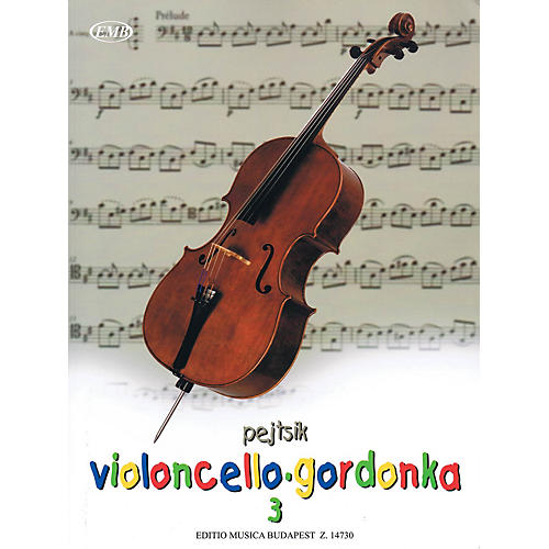 Editio Musica Budapest Árpád Pejtsik - Violoncello Method - Volume 3 EMB Series Softcover Composed by Árpád Pejtsik thumbnail